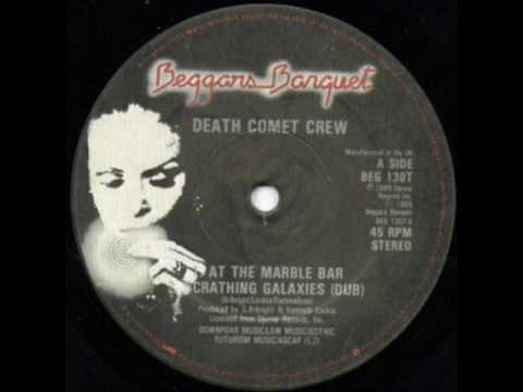 Death Comet Crew - At The Marble Bar (Beggars Banquet-1985)