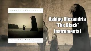 Asking Alexandria - The Black (Instrumental) (Studio Quality)