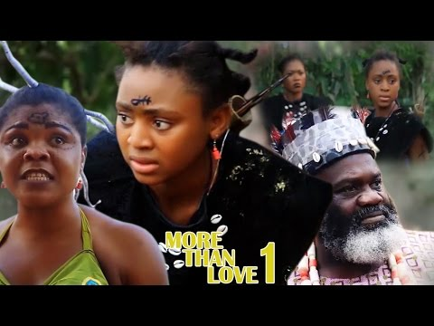 More Than Love Season 1 - Best Of Regina Daniels 2017 Latest Nigerian Nollywood Movie