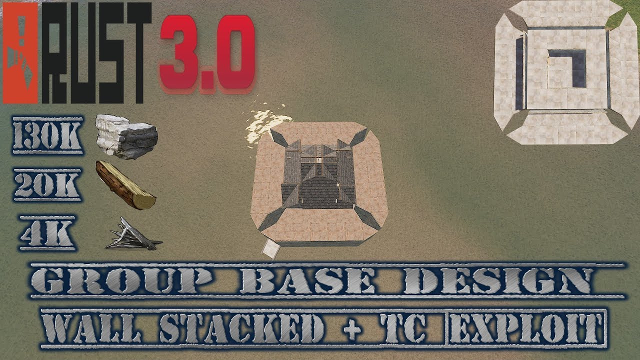 Rust 3 0 Group Base Design Wall Stacked + Tc [Exploit]