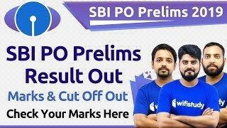 SBI PO 2019 Prelims Result Out | SBI PO Prelims Marks & Cut Off Out