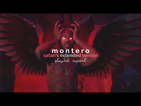 lil nas x – montero [satan's extended version] (slowed + reverb)