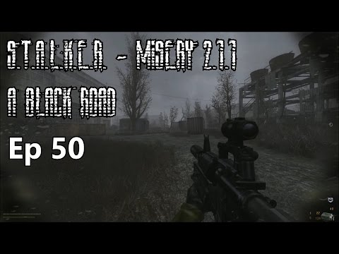 S.T.A.L.K.E.R. - MISERY 2.1.1 - A Black Road - Ep 50: No Pain, No Stingray 4