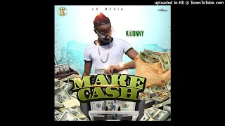Kiijonny - Make Cash [Raw] Dancehall 2020