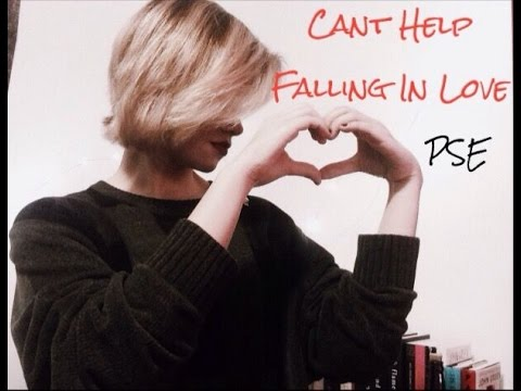 Can't Help Falling in Love - PSE