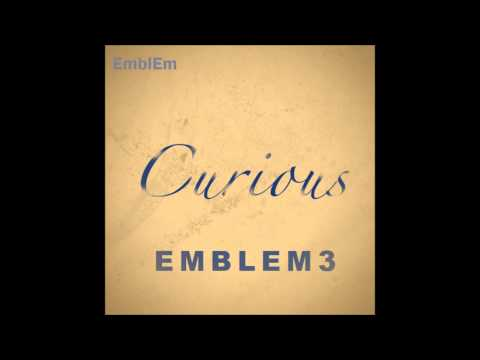 Emblem3- Curious (Audio)