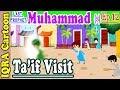 Prophet Muhammad (s) Ep 12 | Taif Visit