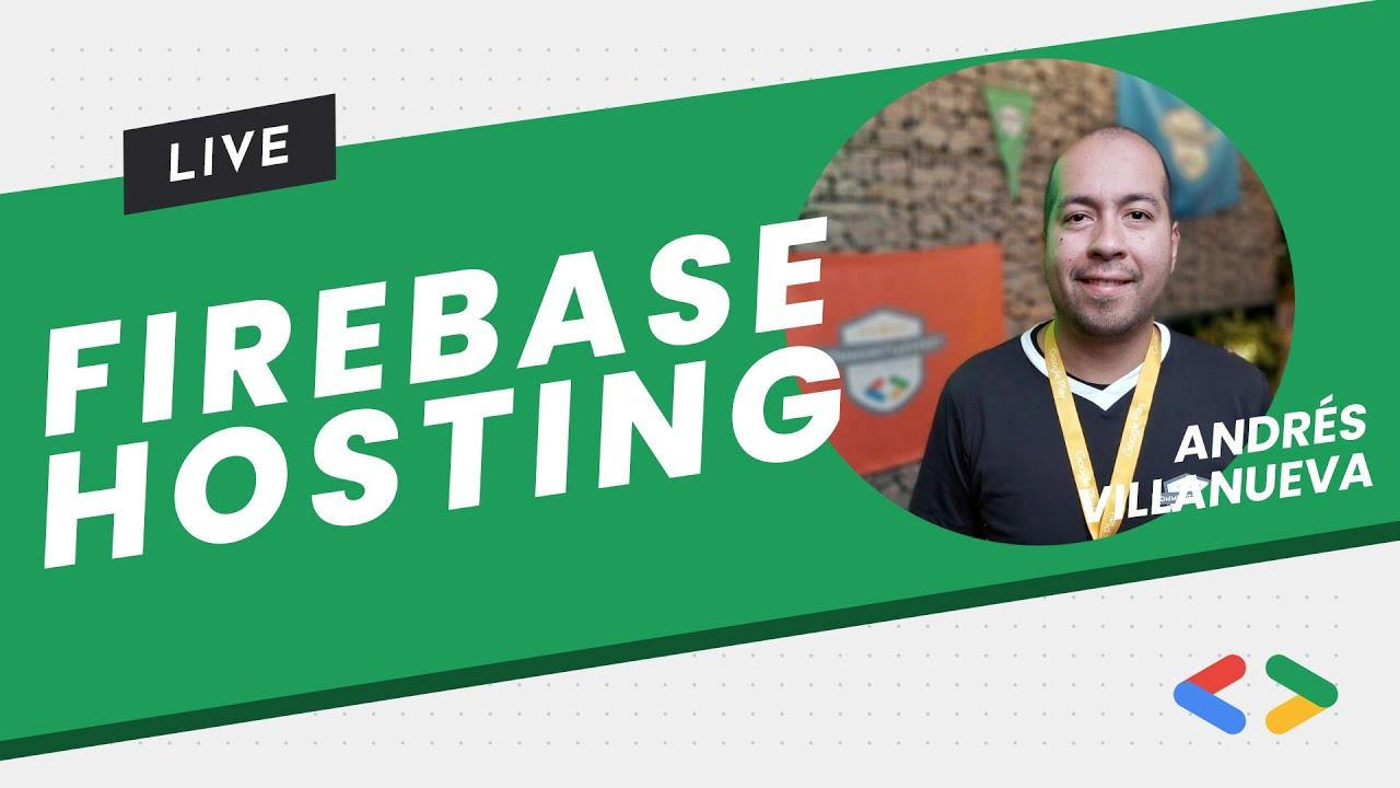 Firebase Hosting - Andrés Villanueva
