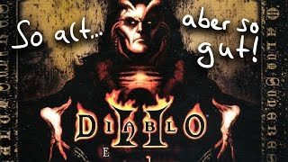 Diablo 2: Lord of Destruction [#01] - Erleuchte, Grab meiner Kindheitsstunden - Let