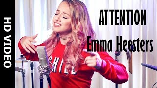 Attention | Charlie Puth | Emma Heesters Cover | HD