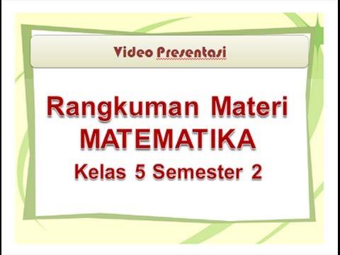 Materi Matematika Kelas 5 Sd Mi Semester 2 Youtube