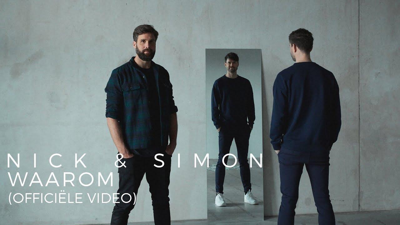 VIDEOCLIP: Nick & Simon - Waarom