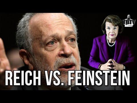 Progressive Robert Reich Challenges Corporate Democrat Relic Dianne Feinstein