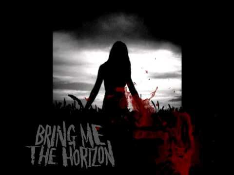 Bring Me The Horizon Lyrics Bring Me The Ho...