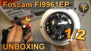 Unboxing/First Look: Foscam FI9961EP / Full HD Outdoor IP-Kamera mit Nachtsicht / microSD / Zoom