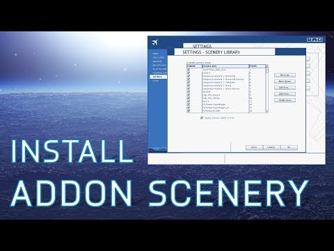 FSX How to Install Freeware Addon Scenery | Tutorials