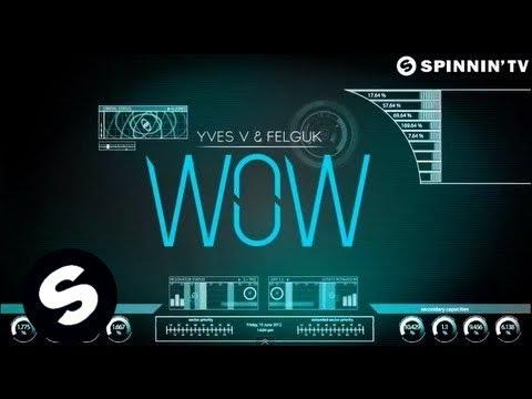 04.yves v & felguk - wow