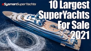 10 Largest SuperYachts f๐r sale: 2021
