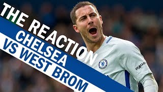 Hazard & Morata's Incredible Partnership Helps Chelsea Dominate Vs West Brom   The Reaction