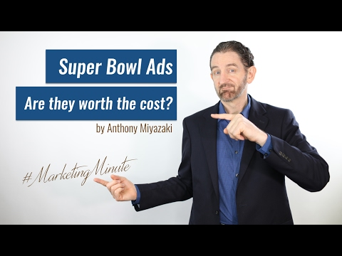 Marketing Minute PLUS!  Are Super Bowl Commercials Worth the Cost? (Marketing / Advertising)