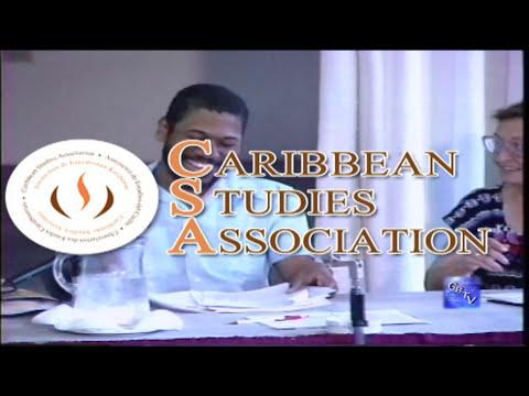 "G.B.T.V. CultureShare ARCHIVES 1992: CARIBBEAN STUDIES ASSOC.CONFERENCE  ""Seg#14  of..""  (HD)"