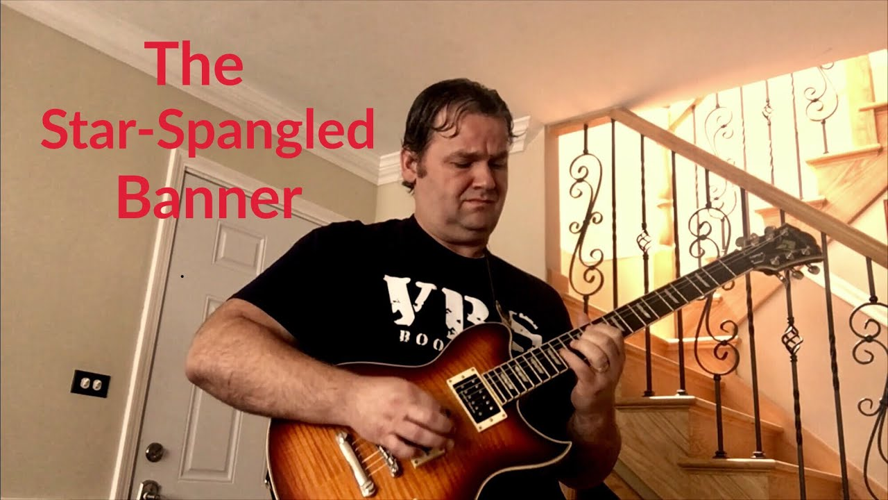 Guitar Solo National Anthem The Star Spangled Banner Youtube