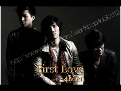 ♪ 4Men - Fi®st L○ve (3/8)™