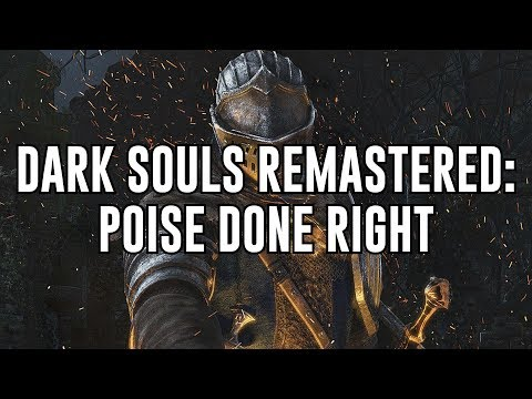 Poise: Dark Souls 3 vs Dark Souls 1 (REMASTERED) - the good, the bad or the ugly?