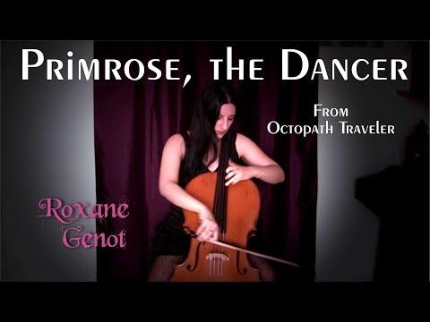 Primrose, The Dancer (Octopath Traveler) - Cello Cover By Roxane Genot