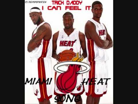 Trick Daddy - I Can Feel It (Miami Heat Song)