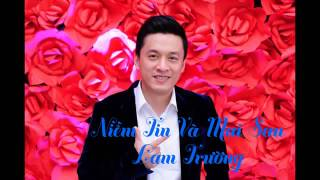 [Audio] 6. Niềm Tin Và Mai Sau (Now and Forever)  Lam Trường