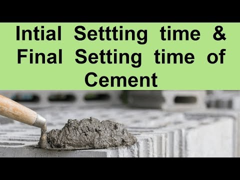 Initial setting time and Final setting time of Cement