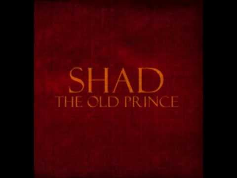 Shad - The Old Prince (Full Album)