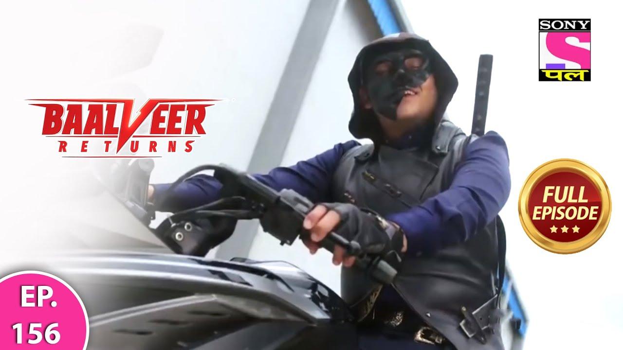 Download Baalveer Returns   Full Episode   Episode 156   28th February, 2021