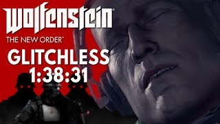 Wolfenstein: The New Order Glitchless Speedrun in 1:38:31 [World Record]