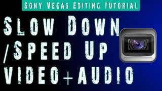 SONY VEGAS | Slow Motion/Speed Up Tutorial - EASY to Understand
