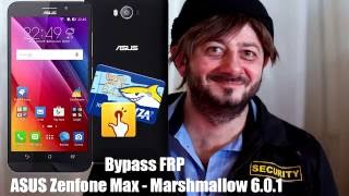 Bypass FRP ASUS Zenfone Max - Marshamllow 6.0.1