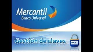 Banco mercantil: Como cambiar clave de internet por mercantil en linea