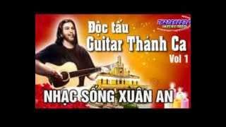 Liên khúc Độc tấu Guitar Nhạc Sống Xuân An