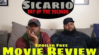 """""""Sicario: Day Of The Soldado"""" Movie Review"""