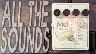 ELECTRO HARMONIX Mel9 // Tape Replay Machine   ALL THE SOUNDS [NO TALK / ONLY TONES]