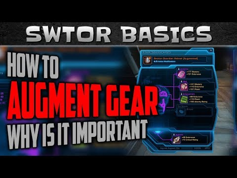 SWTOR How to Augment Your Gear | SWTOR Basics Series