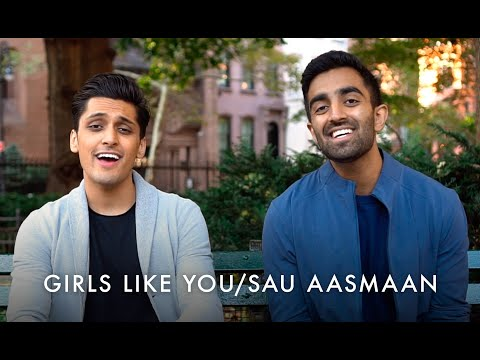 Girls Like You - Sau Aasmaan | #SAMAAsession Anil & Milan