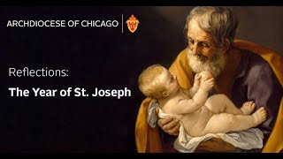 """Reflections on """"The Year Of St. Joseph"""""""