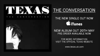 Texas - The Conversation (Official Audio)