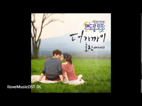 [MP3/DL] Hyorin (SISTAR)- Come A Little Closer - Warm and Cozy OST Part.3