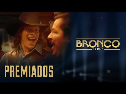 Bronco la Serie - Episodio 6 | PREMIADOS
