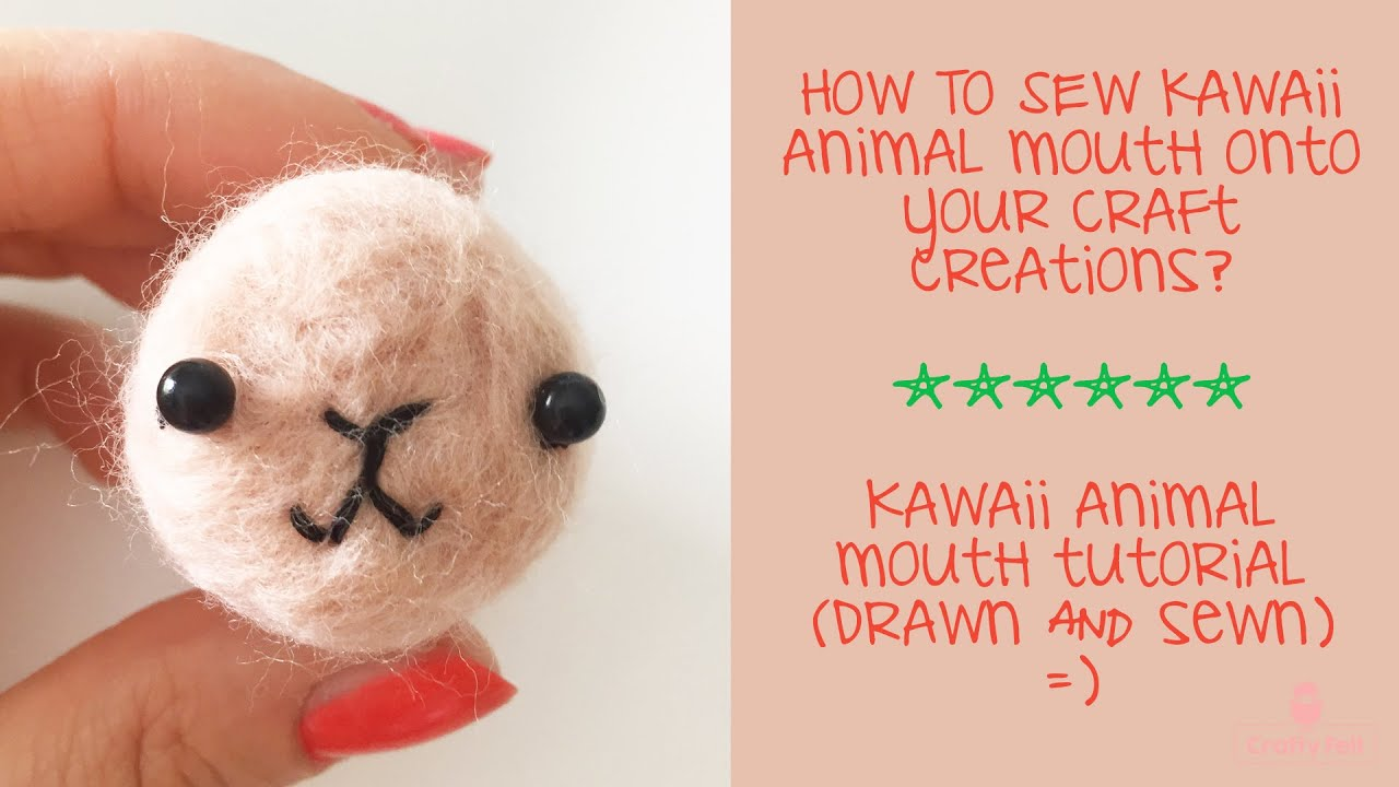 How To Sew A Kawaii Animal Mouth Onto Your Felt Or Other Craft Creations?   Kawaii Mouth Tutorial