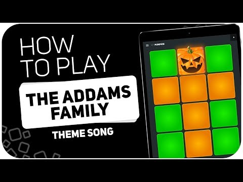 How to play: THE ADDAMS FAMILY Theme song  SUPER PADS  Kit Pumpkin
