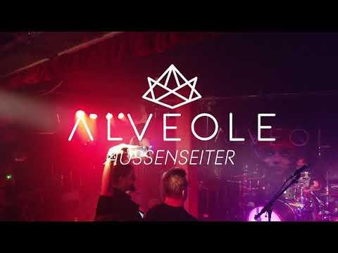 ALVEOLE – Aussenseiter LIVE